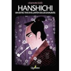 Hanshichi , un detective en el Japón de los samurais.