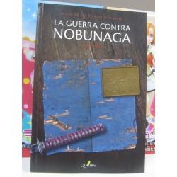 La guerra contra Nobunaga.